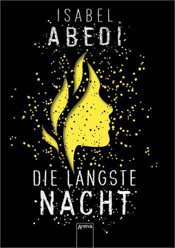 Die längste Nacht von Isabel Abedi