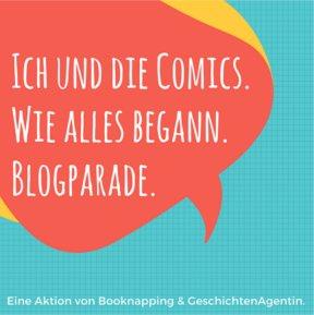 """Blogparade Comics """"Ich und die Comics. Wie alles begann"""""""