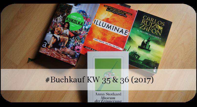 Buchkauf KW 35 und 36 (2017)