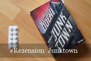 Junktown von Markus Oden