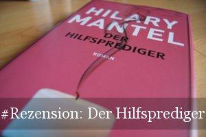 Der Hilfsprediger von Hilary Mantel