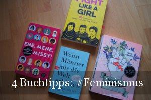 4 Bücher zum Thema Feminismus
