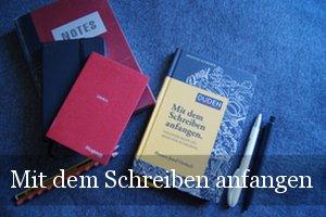 Mit dem Schreiben anfangen von Hanns-Josef Ortheil