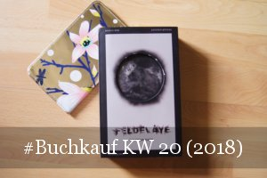 Buchkauf KW 20 (2018)