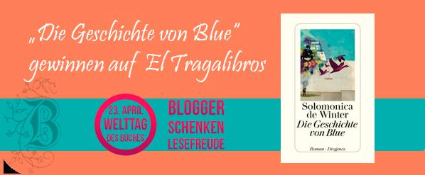 Blogger schenken Lesefreude, Die Geschichte von Blue, Solomonica de Winter