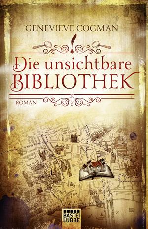 Die unsichtbare Biblithek von Genevieve Cogman