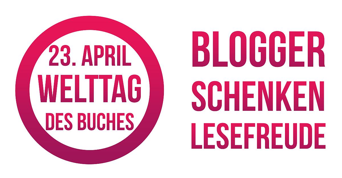Blogger schenken Lesefreude, Welttag des Buches 2015