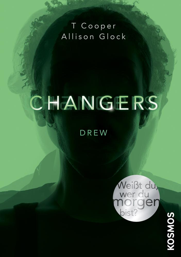 Changers - 1 - Drew, KOSMOS Verlag, T. Cooper und Allison Glock