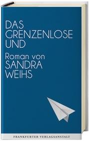 Das grenzenlose Und von Sandra Weihs