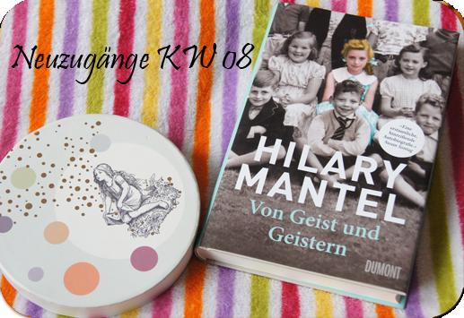 Hilary Mantel - Von Geist und Geistern
