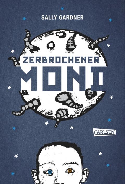 Zerbrochener Mond von Sally Gardner