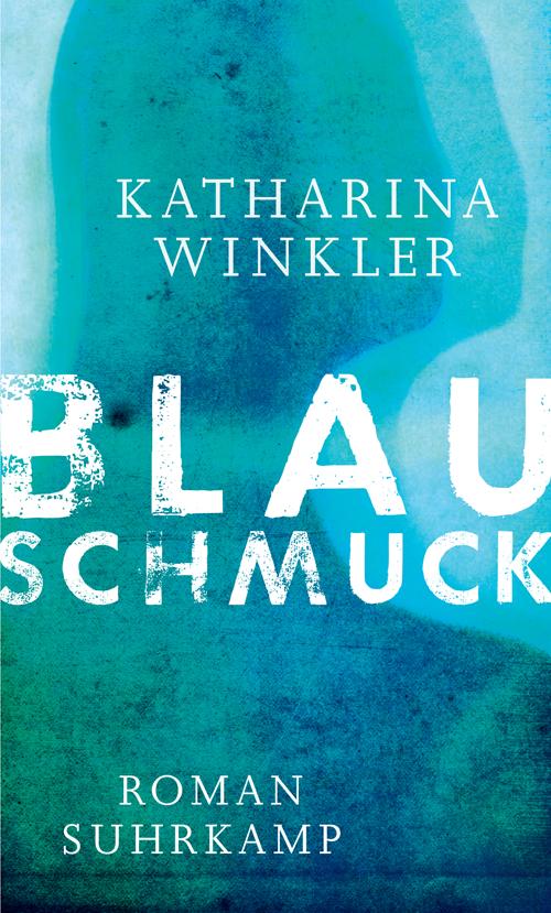 Blauschmuck von Katharina Winkler