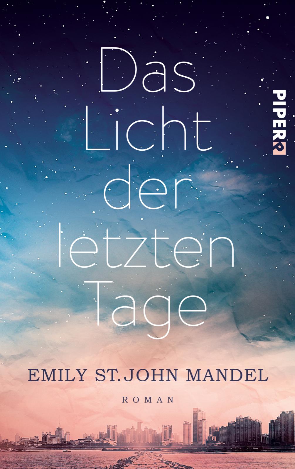 Das Licht der letzten Tage von Edna St. John Mandel