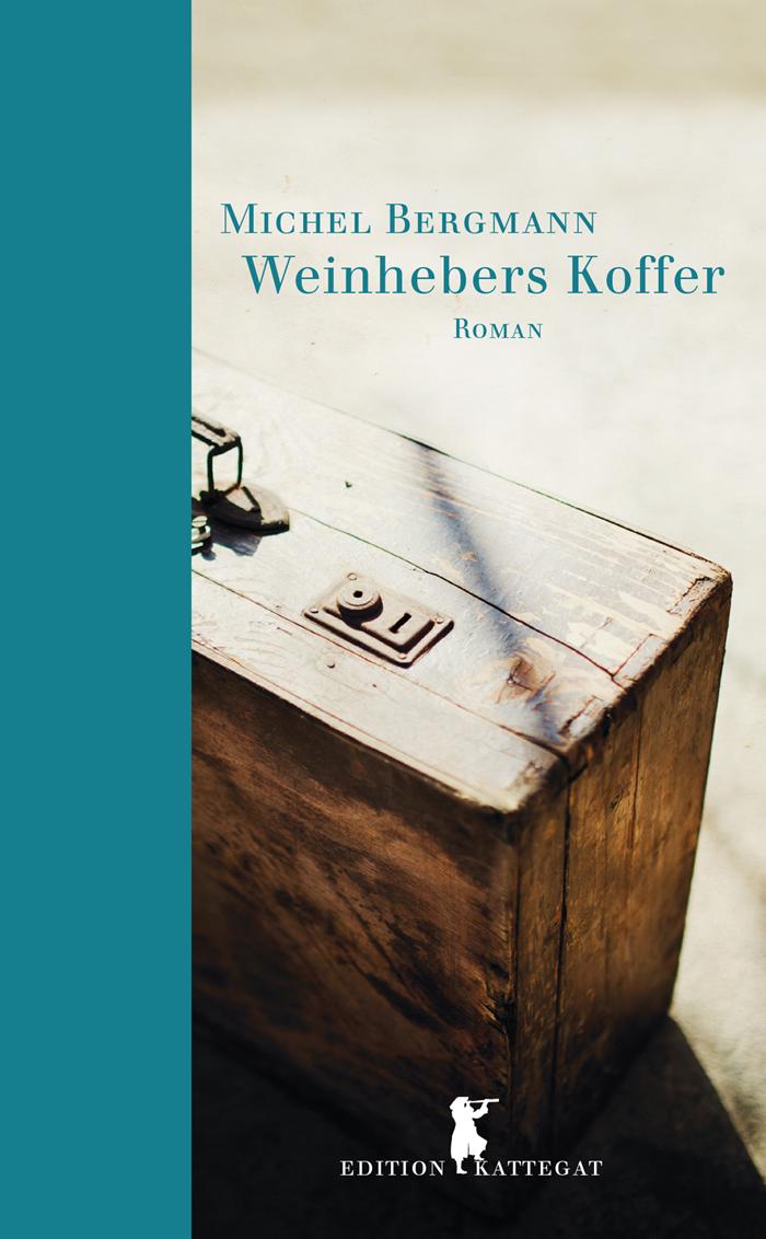 Weinhebers Koffer von Michel Bergmann