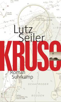 Kruso von Lutz Seiler