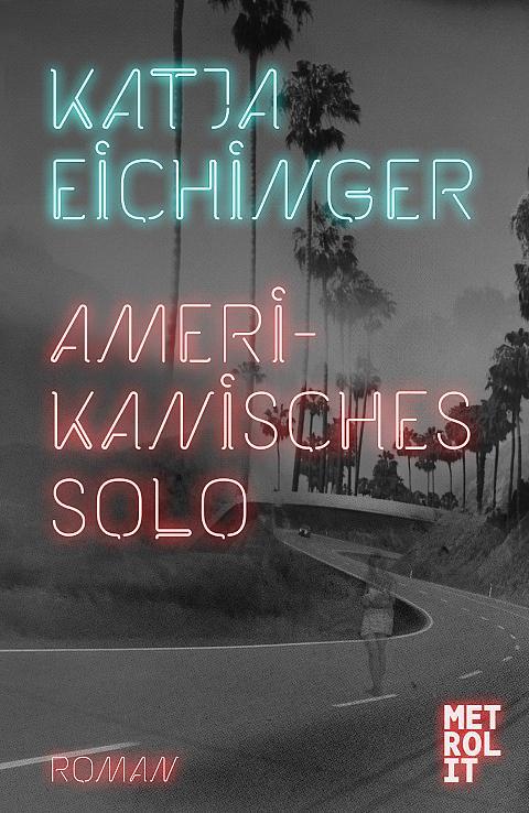 Amerikanisches Solo von Katja Eichinger