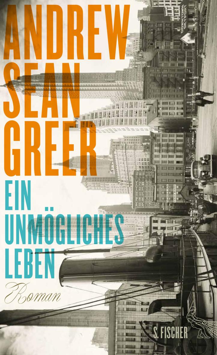 Ein unmögliches Leben von Andrew Sean Greer