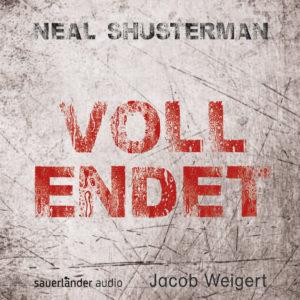 Vollendet - Neal Shusterman