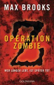 Operation Zombie - World War Z