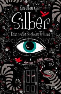 Silber von Kerstin Gier Das erste Buch der Träume