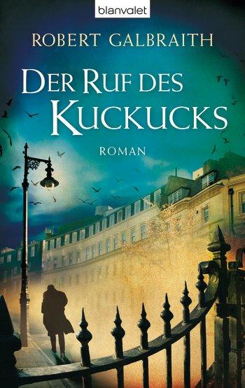 Der Ruf des Kuckucks - Robert Galbraith - J.K. Rowling