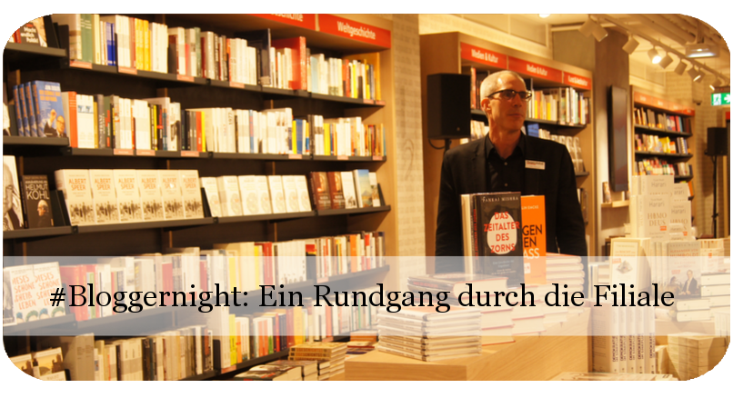 Bloggernight: Ein Rundgang durch die Hugendubel-Filiale am Marienplatz