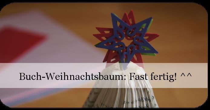 Buch-Weihnachtsbaum: Fast fertig!