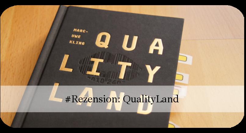 Qualityland von Marc-Uwe Kling