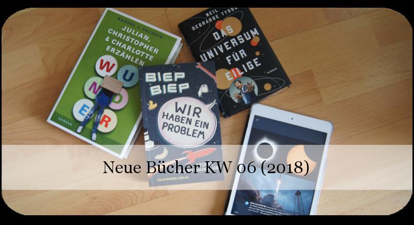Neue Bücher KW 06 (2018)