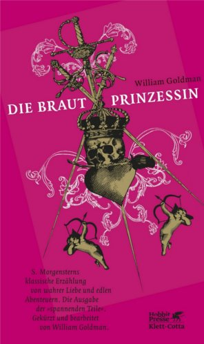 Die Brautprinzessin von William Goldman