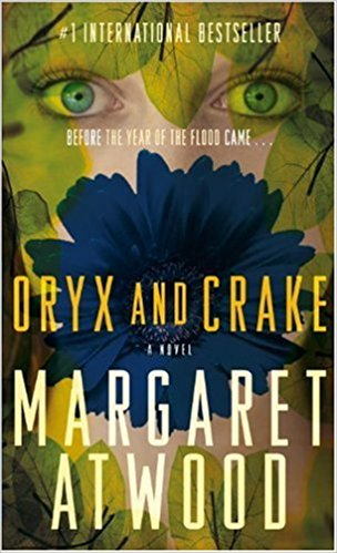 Oryx and Crake von Margaret Atwood
