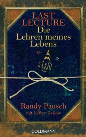 Last Lecture von Randy Pausch