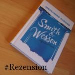 Smith & Wesson Rezension