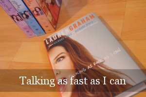 Vorschau: Lauren Graham - Talking as fast as I can