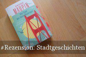 Vorschau: Die Tage der Anna Madrigal (Stadtgeschichten)