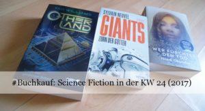 Neue Sci-Fi-Romane KW 24 (2017)