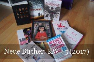 Viele, neue Bücher KW 45 (2017)