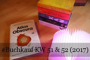 KW 51 und 52 (2017)