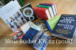 KW 22 Neue Bücher bookshopping (2018)