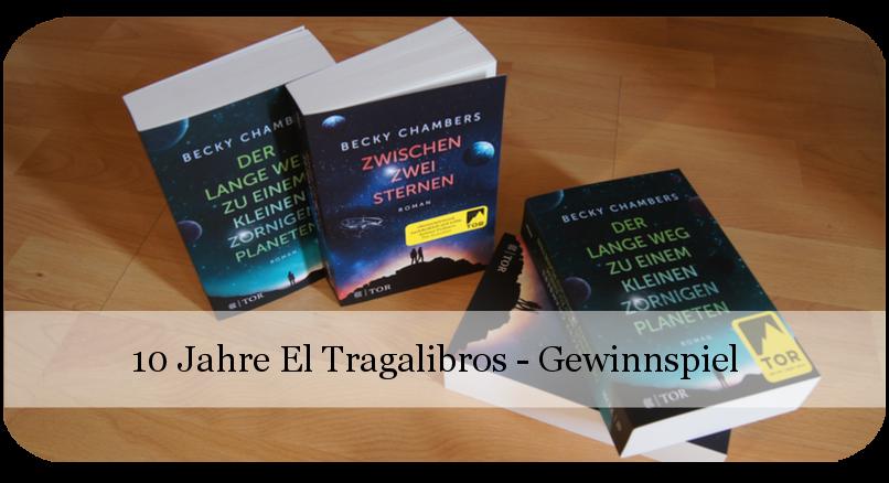 10 Jahre El Tragalibros - Bloggeburtstag - Science Fiction Bücher - Buchverlosung