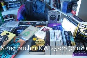 Neue Bücher KW 25 bis 28 (2018)