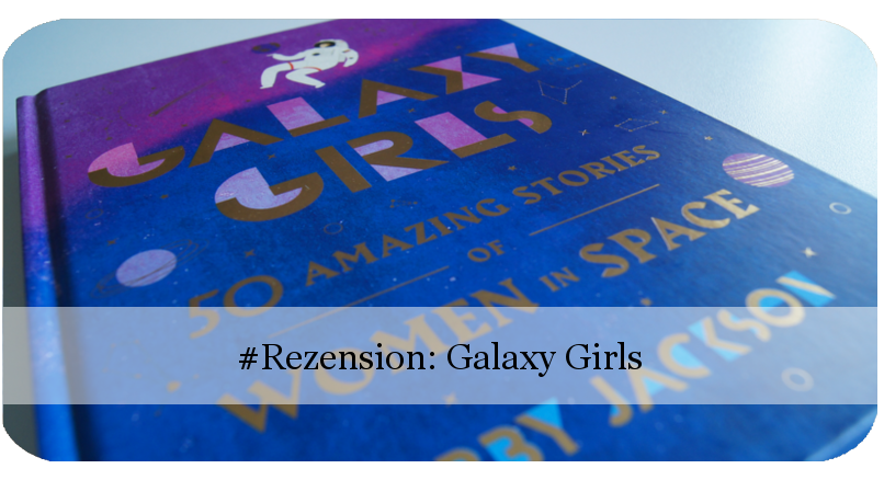Galaxy Girls von Libby Jackson
