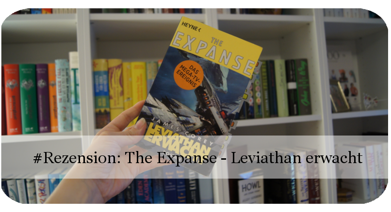 The Expanse - Leviathan erwacht