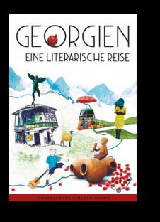 littripGE18 - Georgien - eine literarische Reise