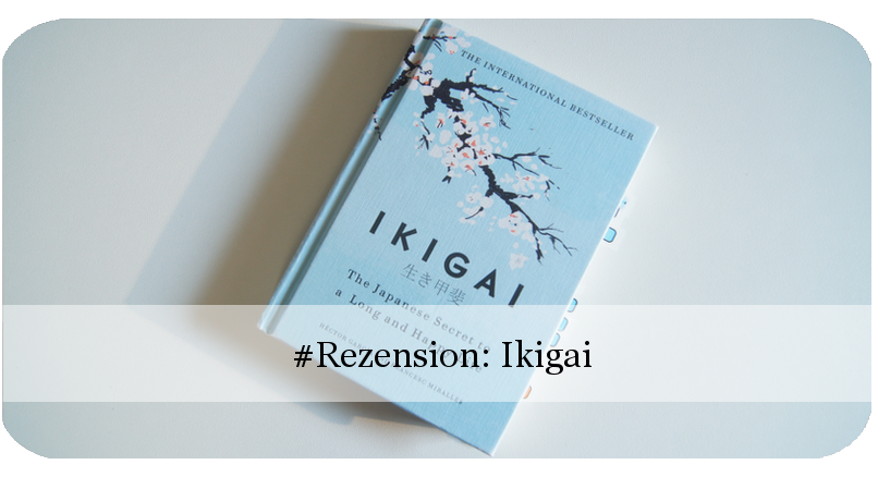 Rezension Ikigai